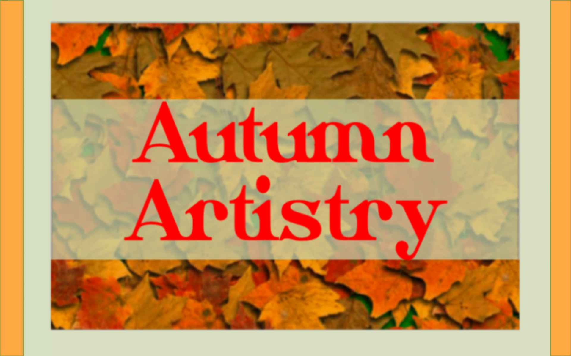 Autumn Artistry The 49th Annual Fall Art Show and Sale
